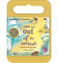 Take Me Out of the Bathtub and Other Silly Dilly Songs by Alan Katz Audio Book CD