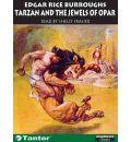 Tarzan and the Jewels of Opar by Edgar Rice Burroughs Audio Book CD