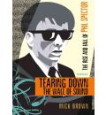 Tearing Down the Wall of Sound by Mick Brown Audio Book CD
