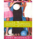 The Anti-Prom by Abby McDonald Audio Book Mp3-CD