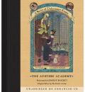 The Austere Academy by Lemony Snicket Audio Book CD