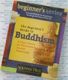 The Beginner's Guide to Buddhism - AudioBook CD