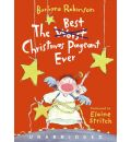 The Best Christmas Pageant Ever by Barbara Robinson Audio Book CD