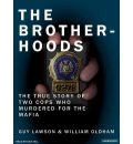 The Brotherhoods by Guy Lawson Audio Book CD