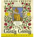 The Castle Corona by Sharon Creech AudioBook CD