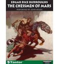 The Chessmen of Mars by Edgar Rice Burroughs Audio Book CD