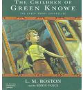 The Children of Green Knowe by L M Boston Audio Book CD