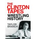 The Clinton Tapes by Taylor Branch AudioBook CD