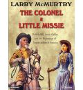 The Colonel and Little Missie by Larry McMurtry AudioBook Mp3-CD