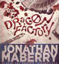 The Dragon Factory by Jonathan Maberry Audio Book CD