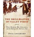 The Drillmaster of Valley Forge by Paul Douglas Lockhart AudioBook CD
