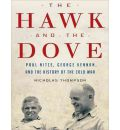 The Hawk and the Dove by Nicholas Thompson Audio Book CD