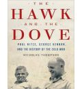 The Hawk and the Dove by Nicholas Thompson AudioBook Mp3-CD