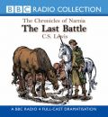 The Last Battle by C. S. Lewis AudioBook CD