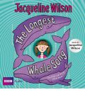 The Longest Whale Song by Jacqueline Wilson Audio Book CD