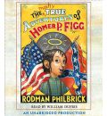 The Mostly True Adventures of Homer P. Figg by Rodman Philbrick AudioBook CD