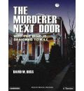 The Murderer Next Door by David M. Buss AudioBook CD