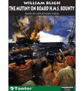 "The Mutiny on Board H.M.S. ""Bounty"" by William Bligh Audio Book CD"