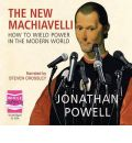 The New Machiavelli by Jonathan Powell Audio Book CD
