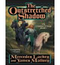 The Outstretched Shadow by Mercedes Lackey AudioBook CD