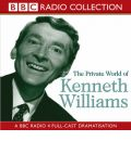 The Private World of Kenneth Williams: BBC Radio 4 Full-cast Dramatisation by  Audio Book CD