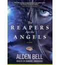 The Reapers Are the Angels by Alden Bell Audio Book Mp3-CD