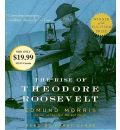 The Rise of Theodore Roosevelt by Edmund Morris AudioBook CD
