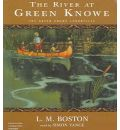The River at Green Knowe by L M Boston AudioBook CD