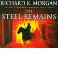 The Steel Remains by Richard K. Morgan Audio Book CD