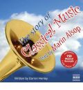 The Story of Classical Music by Darren Henley AudioBook CD
