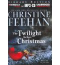 The Twilight Before Christmas by Christine Feehan Audio Book Mp3-CD