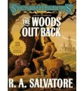 The Woods Out Back by R. A. Salvatore Audio Book CD