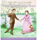 These Happy Golden Years by Laura Ingalls Wilder AudioBook CD