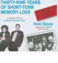 Thirty-Nine Years of Short-Term Memory Loss by Tom Davis Audio Book CD