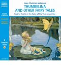 Thumbelina and Other Fairy Tales by Hans Christian Andersen Audio Book CD