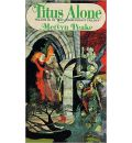 Titus Alone by Mervyn Peake Audio Book CD