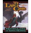 To Light a Candle by Mercedes Lackey AudioBook CD