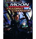 Trading in Danger by Elizabeth Moon AudioBook CD