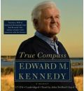 True Compass by Senator Edward M. Kennedy AudioBook CD