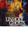 Unholy Ghosts by Stacia Kane AudioBook CD