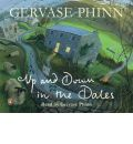 Up and Down in the Dales by Gervase Phinn Audio Book CD