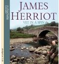 Vet in a Spin by James Herriot Audio Book CD