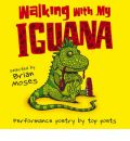Walking with My Iguana by Brian Moses Audio Book CD