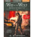 Way of the Wolf by E E Knight Audio Book CD