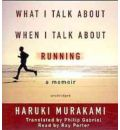 What I Talk about When I Talk about Running by Haruki Murakami Audio Book CD