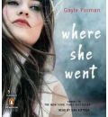 Where She Went by Gayle Forman Audio Book CD