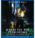 Where the Red Fern Grows by Wilson Rawls Audio Book CD