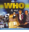 Who and Me by Barry Letts Audio Book CD