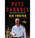 Win Forever by Pete Carroll AudioBook CD