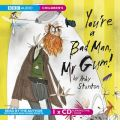 You're a Bad Man, Mr Gum by  AudioBook CD